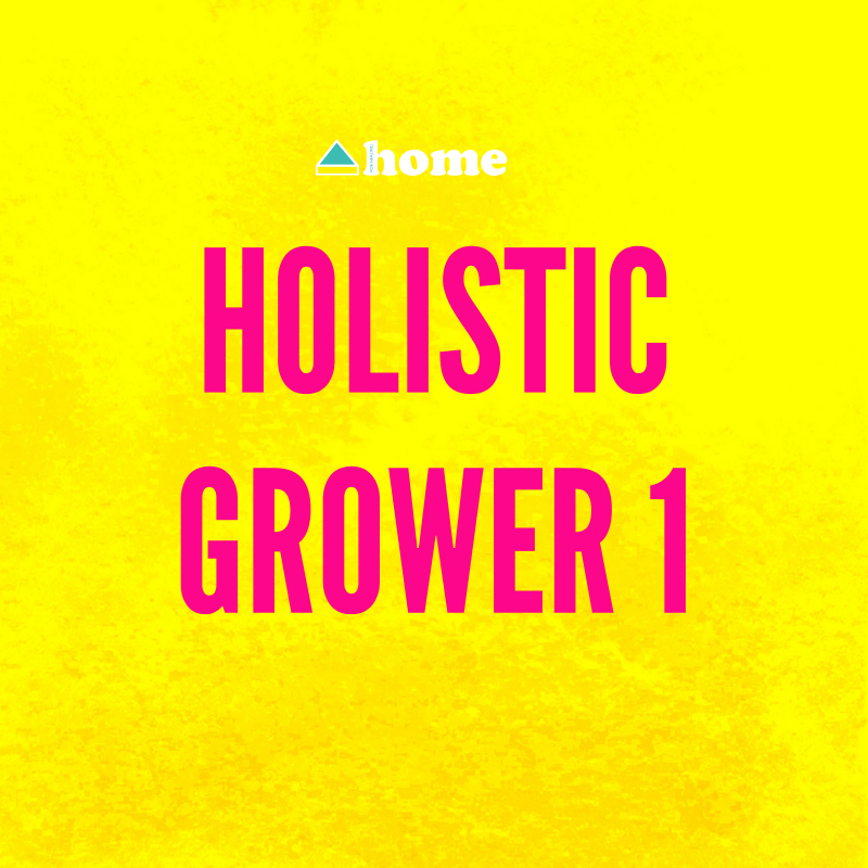 Holistic Grower 1: Money