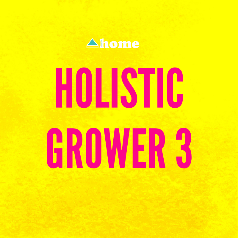 Holistic Grower 3: Communication