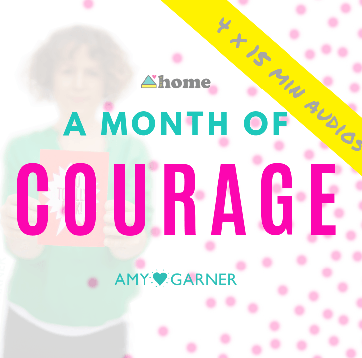 A Month of Courage – Mini-Course